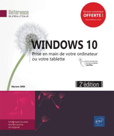 Windows 10  prise en main (2e édition)