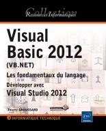 Visual Basic 2012 (VB.NET) Les fondamentaux du langage