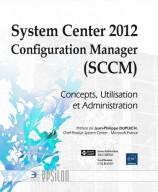 System Center 2012 Configuration Manager (SCCM)