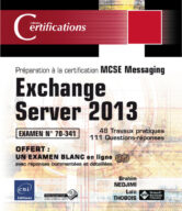 Exchange Server 2013-Préparation à la certification MCSE Messaging – Examen 70-341