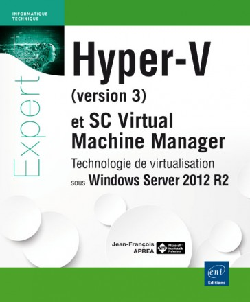 Hyper-V (version 3) et System Center Virtual Machine Manager