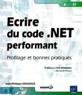 Ecrire du code .NET performant Profilage et bonnes pratiques