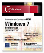Windows 7 Configuration – Préparation examen MCTS 70-680