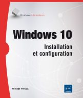 Windows 10 Installation et configuration (Coll Ressources Informatiques)