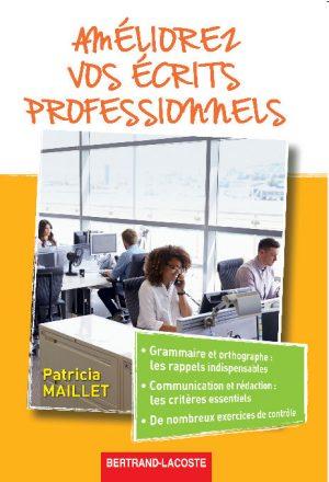 AMÉLIOREZ VOS ÉCRITS PROFESSIONNELS