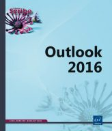 OUTLOOK 2016  - fonctions essentielles
