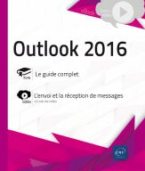 Outlook 2016 Le guide complet