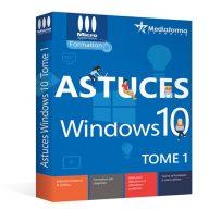 Astuces Windows 10 - Tome 1