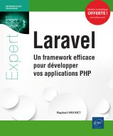 Laravel Un framework efficace pour développer vos applications PHP