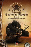 Le trésor du Capitaine Morgan tome 1