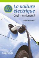 LA VOITURE ELECTRIQUE...   C'EST MAINTENANT !