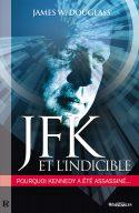 JFK & l'Indicible